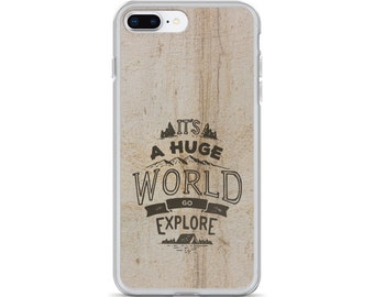 It's a Huge World Go Explore iPhone Case
