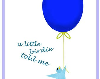 A Little Birdie Told Me instant downloadable greeting card for Birthday or other occasion