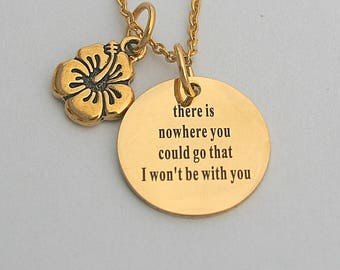 """Stainless Steel """" There Is Nowhere You Could Go That I Won't Be With You """" Charm , Moana Necklace, Moana Maui, Maui Jewelry, Disney Jewelry"""