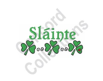 Irish Design - Machine Embroidery Design, Slainte