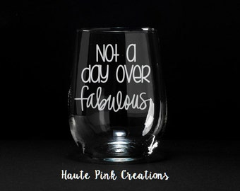 Funny Birthday Wine Glass, Etched Wine Glass, Birthday Wine Glass, Birthday Gift, Over the Hill Birthday, Birthday Girl, Wine Glass Birthday