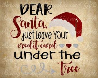 Christmas svg, digital svg, silhouette, cricut, cut file, Christmas cut file, Santa svg, Christmas, Dear Santa svg, svg, vinyl, htv, vinyl