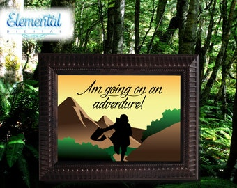 INSTANT DOWNLOAD Printable , Iu0027m Going On An Adventure!, LOTR Quote,