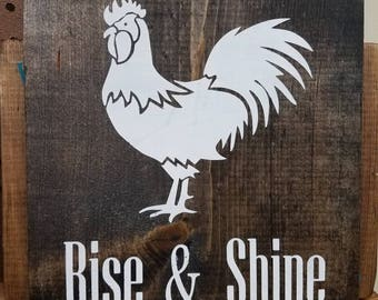 Rise and shine chicken sign