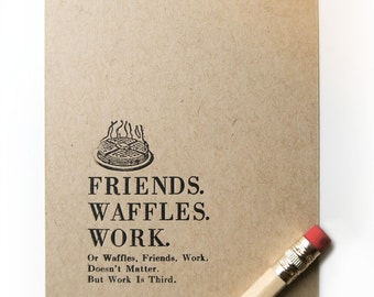 "Letterpress Print Friends Waffles Work - limited edition artwork print  gallery wall print - small tiny print 4bar - 3 1/2"" x 4 7/8"""