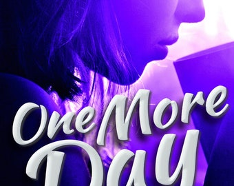 One More Day Signed by Auryn Hadley