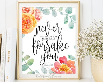 Calligraphy print, Hebrews 13:5, bible verse, valentines love wall art, printable scripture, christian decor, Never will I leave you 6-36