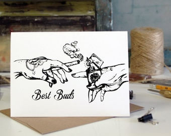 Best Buds,Friendship, Birthday, humor, Anniversary Screen Printed by Hand.