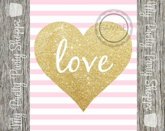 8x10 Pink Gold Glitter Love Printable / Valentine's Day / Sign / Art *INSTANT DOWNLOAD*