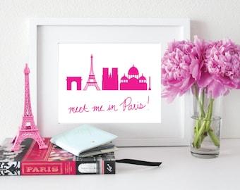 Meet Me In Paris! // art print - home decor - office - dorm - francophile - paris - wanderlust - travel - eiffel tower - pink