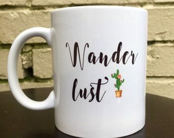 Coffee Mug/Wanderlust Coffee Mug