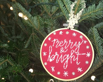 "Merry and Bright Ornament // Embroidery Hoop Art // 4"" Hoop Ornament"