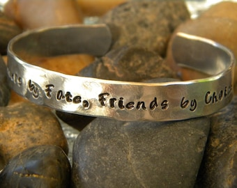 Sister Bracelet - Sisters by Fate, Friends by Choice - Aluminum