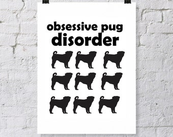 Pug obsession. Digital download. Rows of pugs, with quote, Dog Humor, dog lover, pug lover, Dog inspiration. pug silhouette