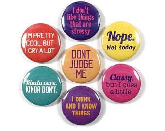 Girl with Attitude Quotes 7 - 1 or 1.25 Inch Pinback Button Pin Badge Set