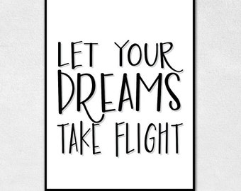 Let Your Dreams Take Flight Digital Print