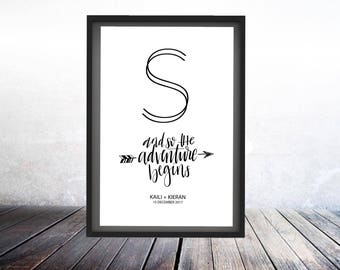And So Our Journey Begins | 24 x 36 print | Engineering Print | Wedding Print