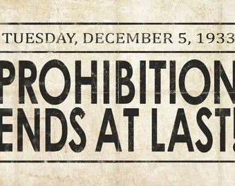 Prohibition Newspaper Cover - Ends At Last - Vintage Photograph (Art Print - Multiple Sizes Available)