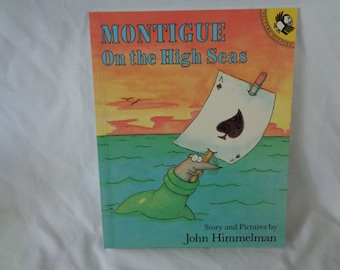 vintage 1990 Montigue On the High Seas book y John Himmelman