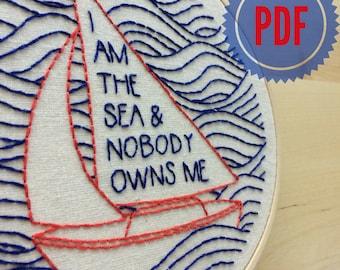 "Embroidery Pattern PDF: ""I am the Sea"" ocean, sailboat, sailing, nautical, maritime, beach, pdf"