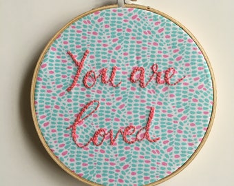 Handmade embroidery wall art / Kids' room / You are loved