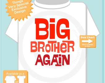 Big Brother Again Shirt with Red Letters, available in short or long sleeve 01272017b