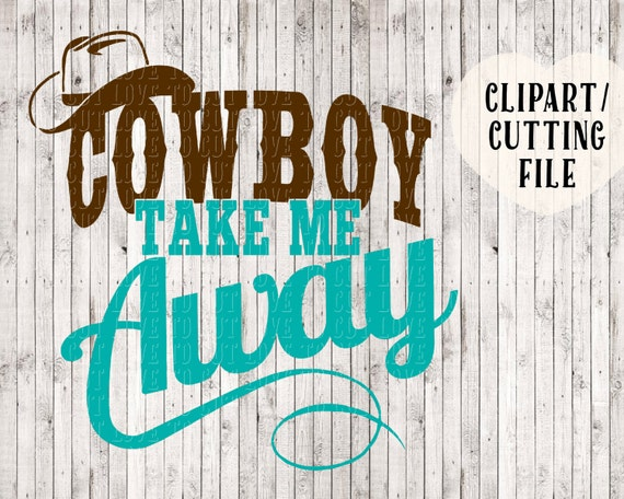 Cowboy Take Me Away Svg Country Girl Svg Country Song Svg