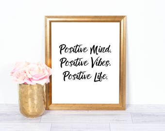 Positive Life, Motivational Poster, Inspirational Wall Art, Office Art, Printable Art, Wall Decor, 8x10