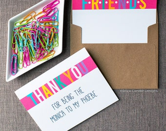Thank You For Being The Monica To My Phoebe Friends Greeting Card | Monica Geller | Friends Show | Card For Best Friend | Phoebe Buffay Card