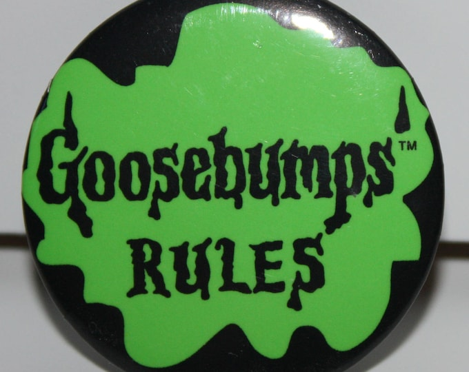 Promotional Goosebumps Rules R.L. Stine GOOSEBUMPS RULES Pinback Button 1995