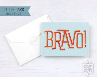 Bravo! Little Greeting Card * Mini Card and Envelope * Enclosure Card * Gift Card * Congratulations * Stationery