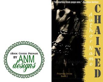 Premade eBook Cover Design 'Chained' Romance, Erotica Book Cover