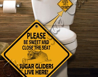 Sugar Glider Bathroom Warning Sign