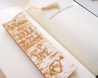 Personalized Bookmark: Birch Tree Wood Book Mark- Emily Bronte Wuthering Heights Love Quote Bookmark- Book Lover Valentines Gift