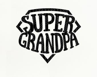 Super Grandpa SVG Files, Super Grandpa dxf, png, eps for Silhouette Studio & Cricut, Cut File
