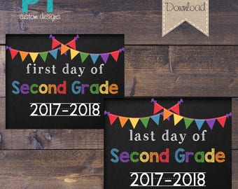 INSTANT DOWNLOAD- Second Grade First Day and Last Day of School Sign 2017-2018 - PRINTABLE 8x10