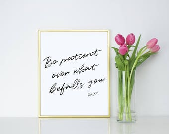 Be patient over what befalls you. Islamic Wall Print.