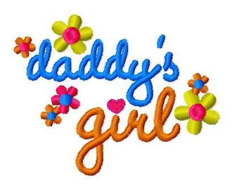 Daddy's Girl Machine Embroidery Design, 4x4 Hoop size, PES format and more