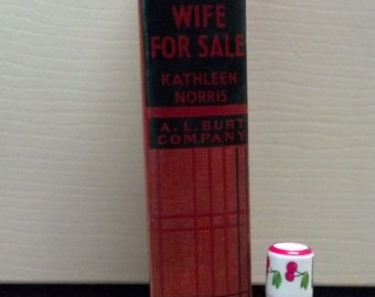 Wife for Sale by Kathleen Norris 1933