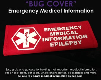 """Emergency Information """"Epilepsy""""  Bug Cover - NEW AND IMPROVED"""