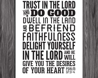 Befriend faithfulness. Psalm 37:3-4. 8x10in  DIY Printable Christian Poster. PDF.Bible Verse.