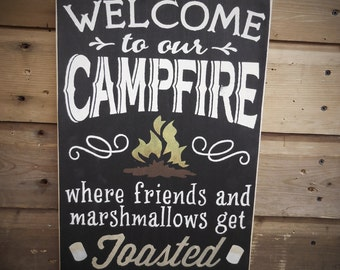 Welcome To Our Campfire Where Friends And Marshmallows Get Toasted - Rustic Camp Sign, Country Primitive Handmade Cabin Decor
