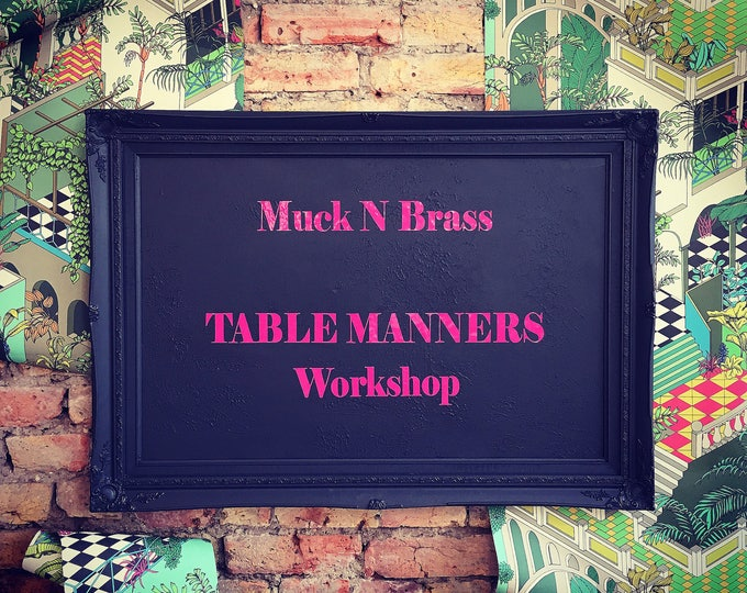 SATURDAY 5th MAY Table Manners workshop