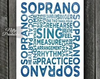 Soprano Art Print - INSTANT DOWNLOAD Soprano Poster Print - Soprano Singers - Music Wall Art - Soprano Gifts - Music Gifts - Singer Gift