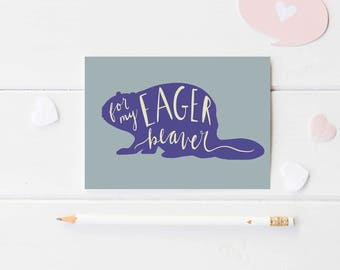 Eager Beaver Greeting Card PRINTABLE - Funny Greeting Card - Beaver Card - Birthday Card - Graduation Card - New Job Card - Digital Card