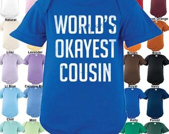 World's Okayest Cousin Bodysuit - Boys / Girls