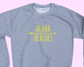 Aloha Beaches - Crewneck Sweatshirt