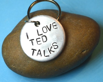 Ted talk, gift for her, Custom gift, Personalized gift, Ted talk keyring, Christmas gift, Inpiration, gift for him, hand stamped, key rings