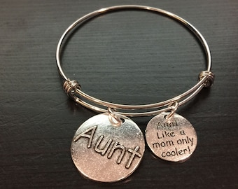 Aunt Like a Mom only Cooler Adjustable Bangle Style Bracelet