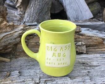 Chartreuse-Big Ass Mug Of Get Shit Done- Wheat Design- Handmade by Daisy Friesen